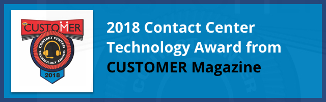 2018 Contact Center Technology Award from CUSTOMER Magazine